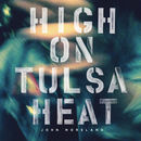 High On Tulsa Heat | John Moreland