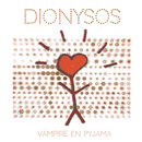 Vampire en pyjama | Dionysos