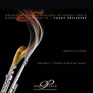 """Ravel : Daphnis et Chloé - Debussy : Prélude à """"L'Après-midi d'un faune"""""""