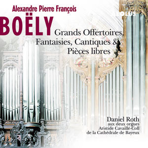 Grands Offertoires, Fantaisies, Cantiques & Pieces libres