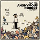 And The Anonymous Nobody | De La Soul