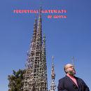 Perpetual Gateways | Ed Motta
