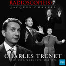 Radioscopie(s) de Charles Trenet (Intégrale des émissions de 1969, 1972 et 1978) | Charles Trenet