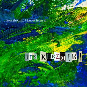 It's Klezmer!