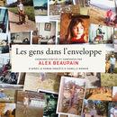Les gens dans l'enveloppe | Alex Beaupain