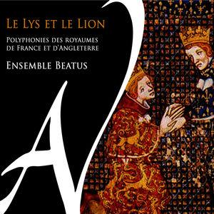 Le lys et le lion (Polyphonies des royaumes de France et d'Angleterre)