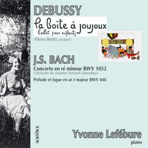 Debussy : La Boîte à Joujoux - Bach : Concerto en ré mineur