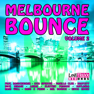 Melbourne Bounce, Vol. 2