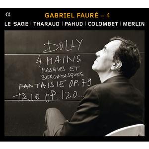 Gabriel Fauré : 4
