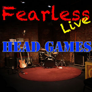 Fearless Live: Head Games