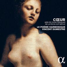 Cœur, airs de cour français de la fin du XVIe siècle