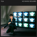 No Fantasy Required | Tiga