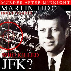 Martin Fido Who Killed JFK? - 5016958061838_230