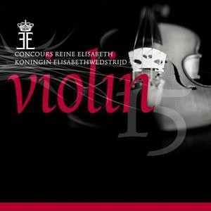 Queen Elisabeth Competition: Violin 2015, Vol. 1