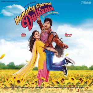 Humpty Sharma Ki Dulhania (Original Motion Picture Soundtrack)