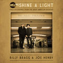 Shine A Light: Field Recordings from the Great American Railroad | Billy Bragg