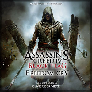 Assassin's Creed 4: Black Flag (Freedom Cry) [Original Game Soundtrack]