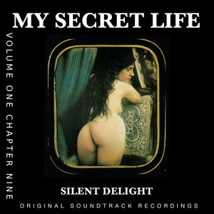 Silent Delight (My Secret Life, Vol. 1 Chapter 9) [Original Score]