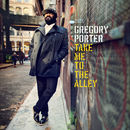 Take Me To The Alley | Gregory Porter