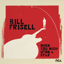 When You Wish Upon A Star | Bill Frisell