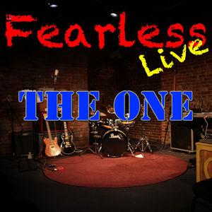 Fearless Live: The One