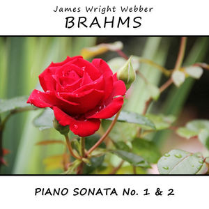 Brahms : Piano Sonata No. 1 & No. 2