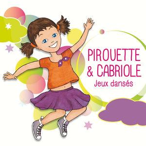 Pirouette & cabriole (Jeux dansés)