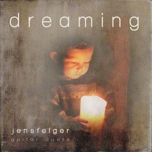 Jens Felger : Dreaming