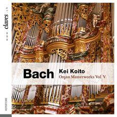 Bach : Organ Masterworks, Vol. V
