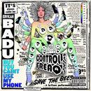 But You Caint Use My Phone | Erykah Badu