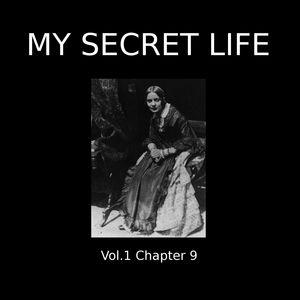 My Secret Life, Vol. 1 Chapter 9