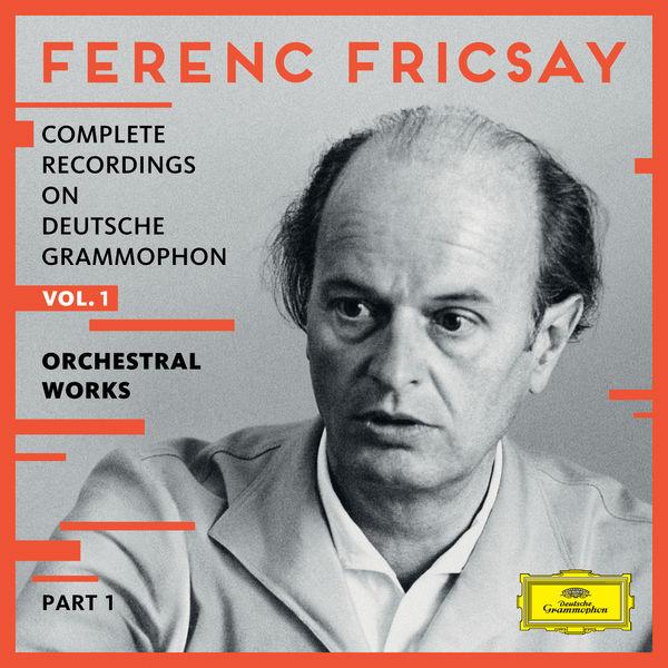 Complete Recordings on Deutsche Grammophon (Vol.1) : Orchestral Works (Part I)   Compositeurs Divers par Ferenc Fricsay – Album herunterladen und abspielen - 0002894793578_600