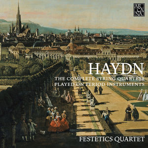Joseph Haydn : The Complete String Quartets played on period instruments