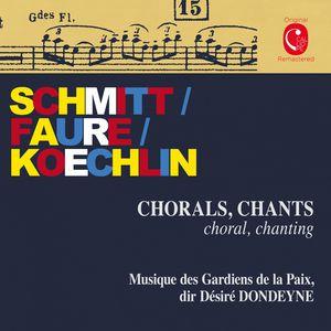 Schmitt: Dionysiaques, Op. 62 - Koechlin: Quelques chorals pour des fêtes populaires, Op. 153 & Fauré: Chant funéraire, Op. 117