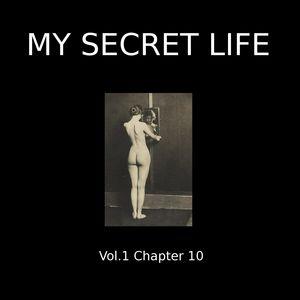 My Secret Life, Vol. 1 Chapter 10
