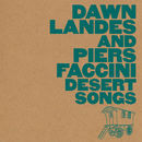 Desert Songs | Dawn Landes And Piers Faccini