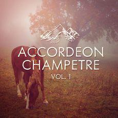 Accordéon Champêtre, Vol. 1