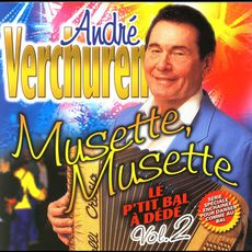 Musette, Musette - Le P'tit Bal à Dédé Vol.2