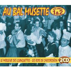 Au Bal Musette Vol. 1 Les Grands Classiques / Au Bal Musette Vol. 2 Les Rois De L'Accordeon