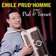 Émile Prud'homme joue Édith Piaf et Charles Trenet