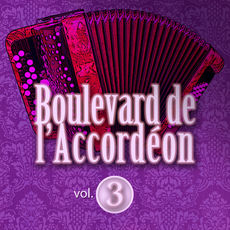 Boulevard de l'accordéon, Vol. 3